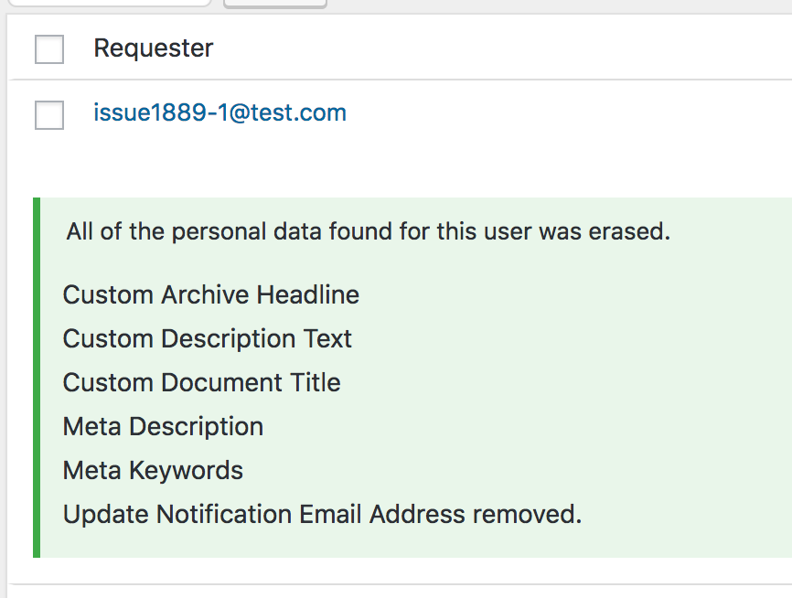 Screenshot of a data removal request showing that information submitted by a user and stored in fields specific to Genesis features has been successfully removed.